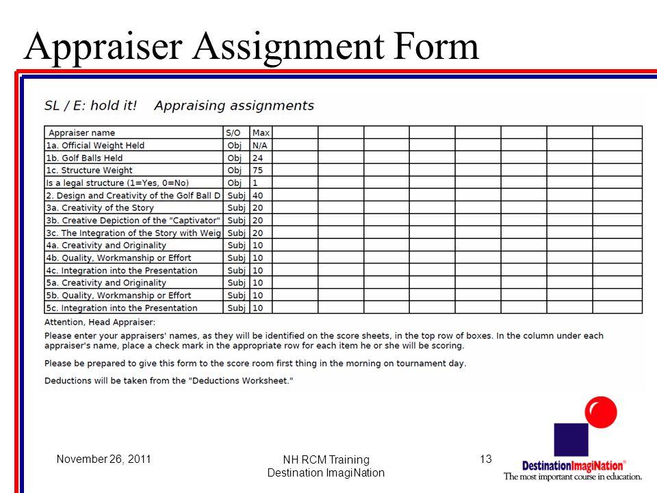 13November 26, 2011NH RCM Training Destination ImagiNation Appraiser Assignment Form