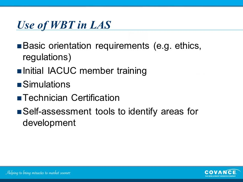 Use of WBT in LAS Basic orientation requirements (e.g.