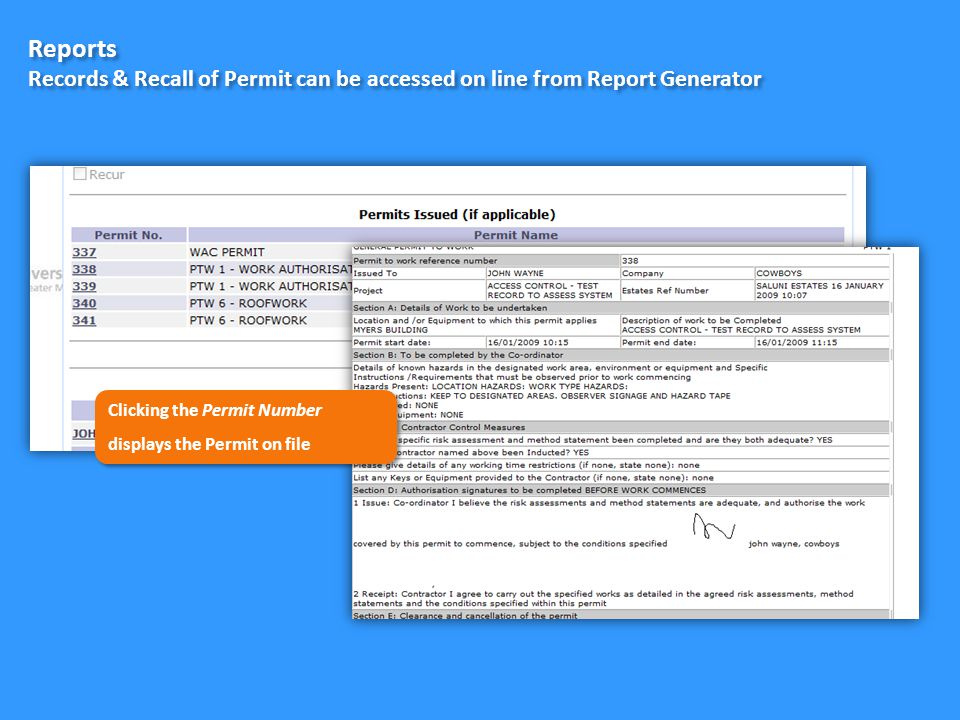Reports Records & Recall of Permit can be accessed on line from Report Generator Clicking the Permit Number displays the Permit on file Clicking the Permit Number displays the Permit on file