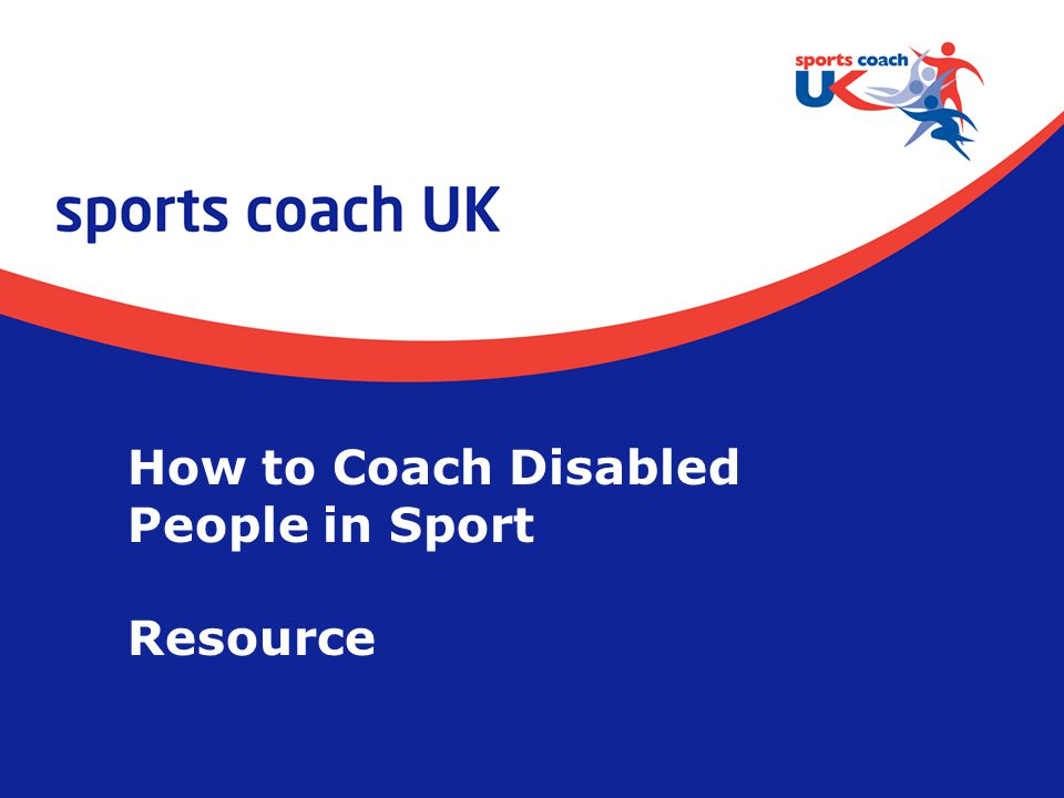 How to Coach Disabled People in Sport Resource