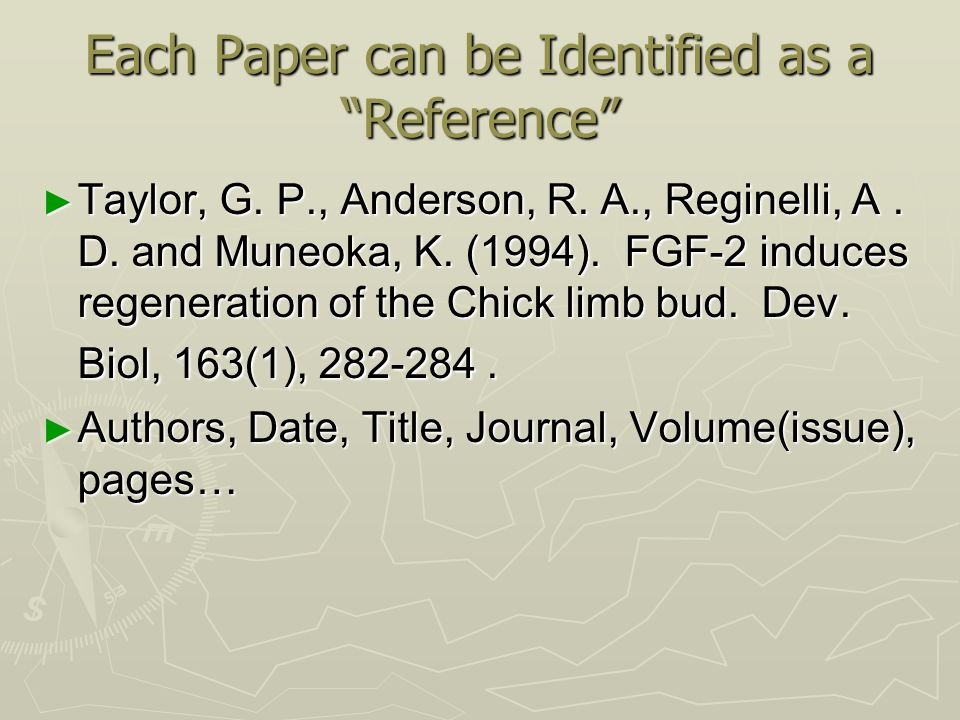 Each Paper can be Identified as a Reference ► Taylor, G.