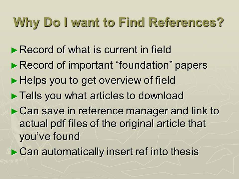Why Do I want to Find References.
