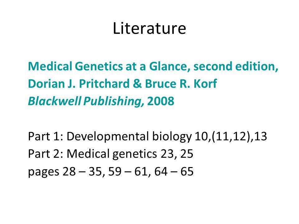 Literature Medical Genetics at a Glance, second edition, Dorian J.