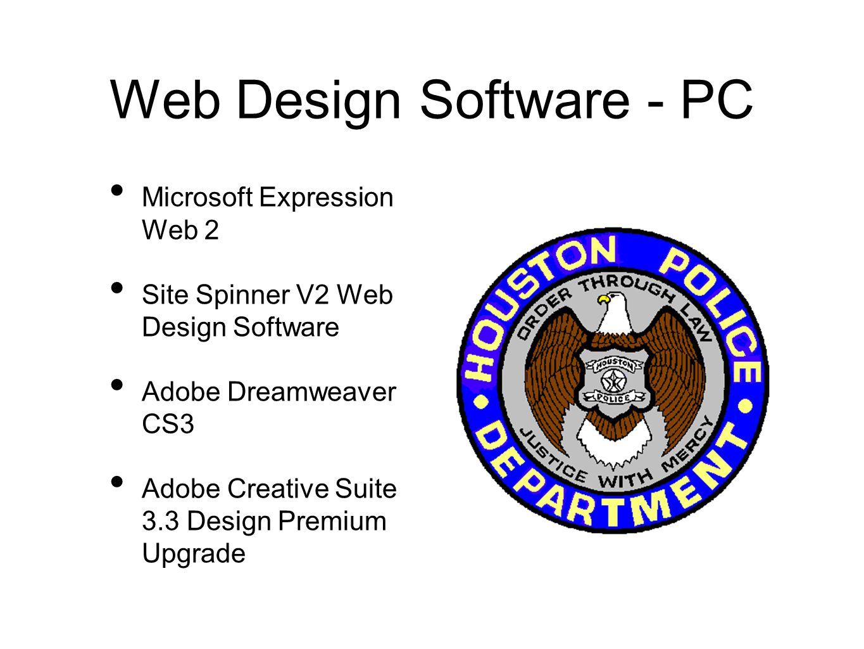 Web Design Software - PC Microsoft Expression Web 2 Site Spinner V2 Web Design Software Adobe Dreamweaver CS3 Adobe Creative Suite 3.3 Design Premium