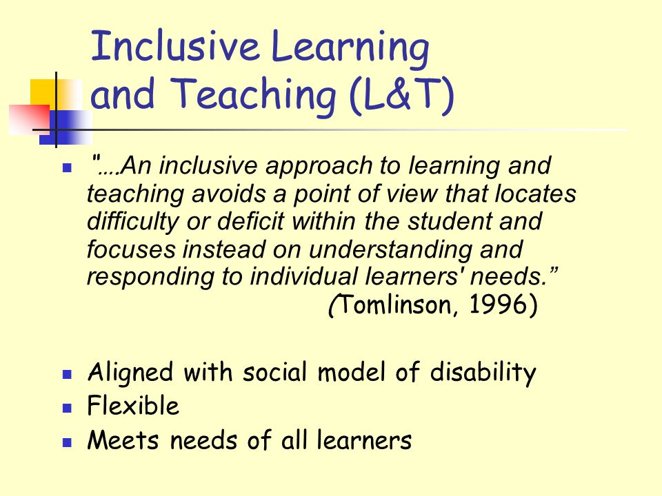 Inclusive Learning and Teaching (L&T) ….