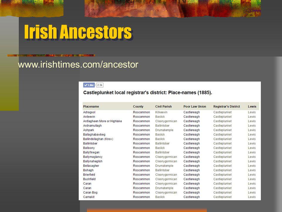 Irish Ancestors www.irishtimes.com/ancestor