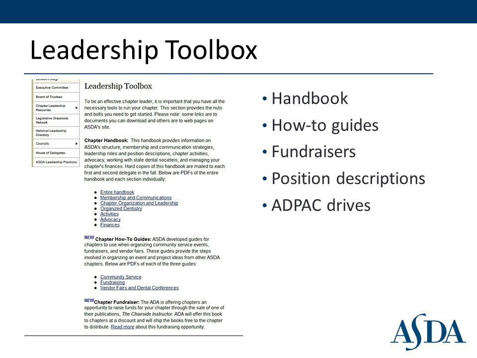 Leadership Toolbox Handbook How-to guides Fundraisers Position descriptions ADPAC drives