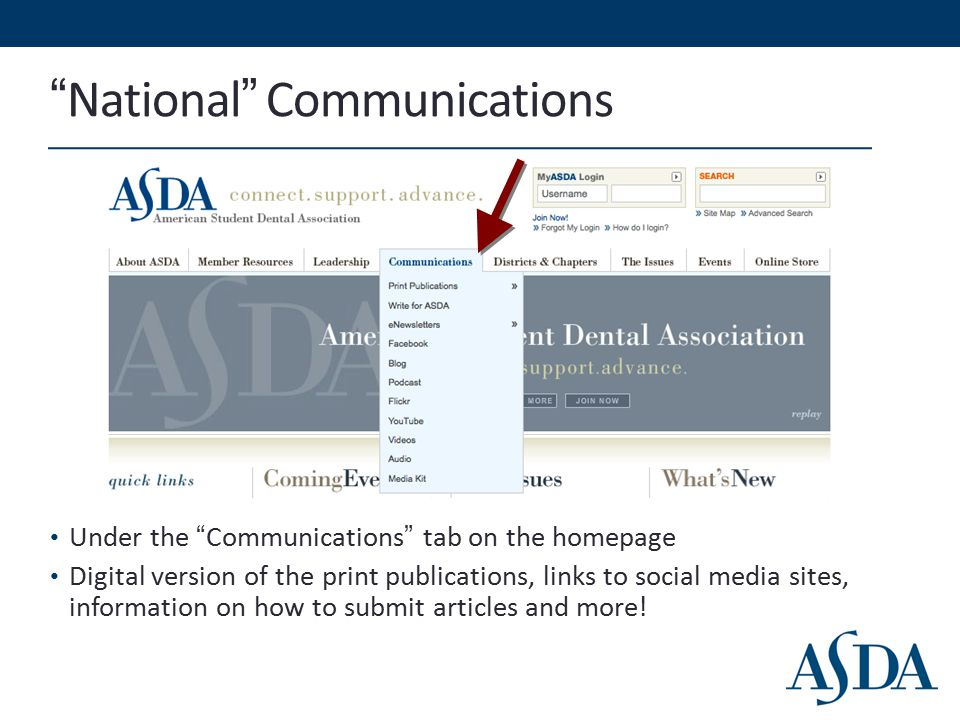 National Communications Under the Communications tab on the homepage Digital version of the print publications, links to social media sites, information on how to submit articles and more!