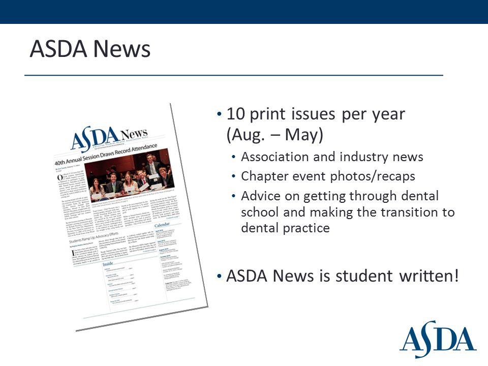 ASDA News 10 print issues per year (Aug.