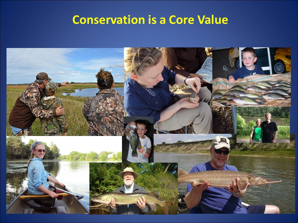 Conservation is a Core Value