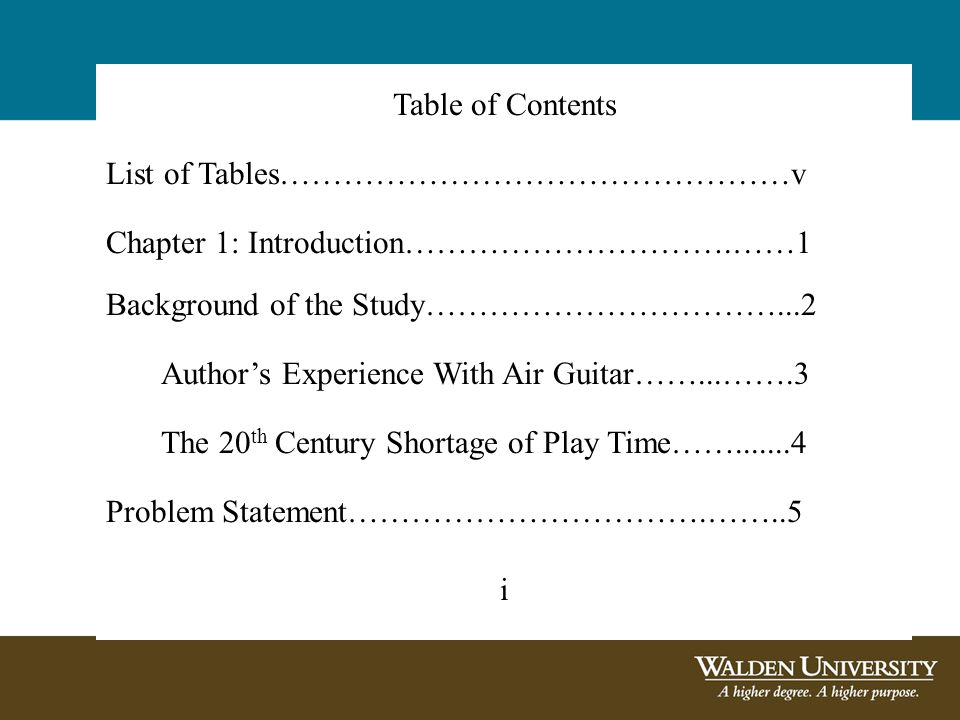 Table of Contents List of Tables…………………………………………v Chapter 1: Introduction………………………….……1 Background of the Study……………………………...2 Author's Experience With Air Guitar……...…….3 The 20 th Century Shortage of Play Time…….......4 Problem Statement…………………………….……..5 i