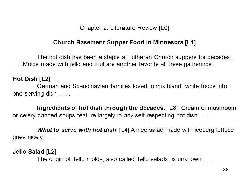 36 Chapter 2: Literature Review [L0] Church Basement Supper Food in Minnesota [L1] The hot dish has been a staple at Lutheran Church suppers for decades....