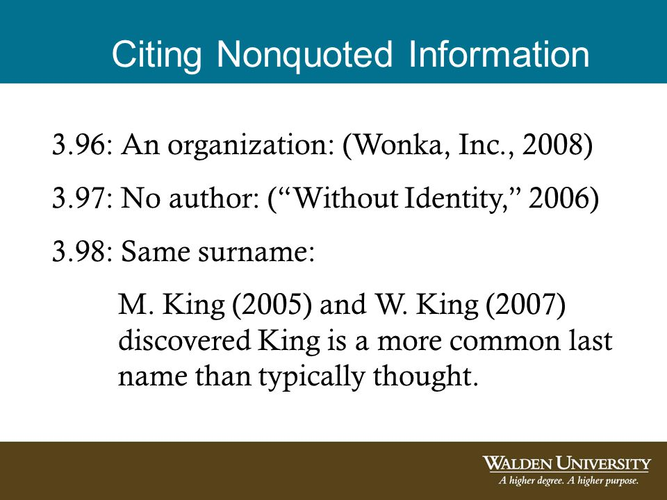 Citing Nonquoted Information 3.99: Multiple works in same parentheses -Alphabetical order (the order works appear in the reference list) -Authors separated by a semicolon -Multiple years with the same author have older year first, and use a, b, c designation for same years (Poppycock, 2005a, 2005b; Z ounds, 2001)