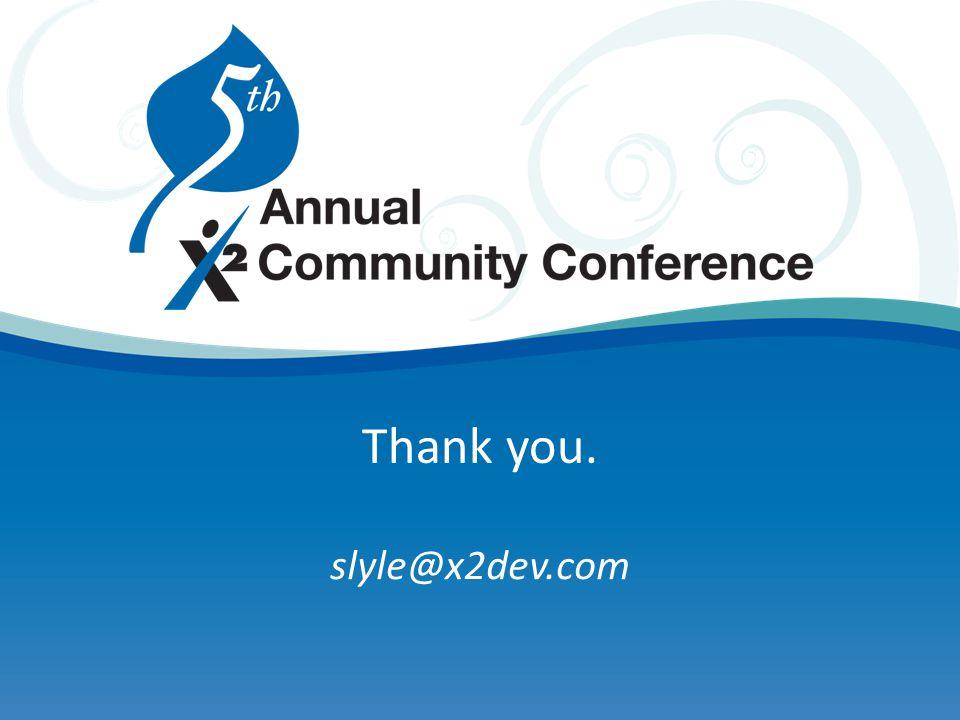 Thank you. slyle@x2dev.com