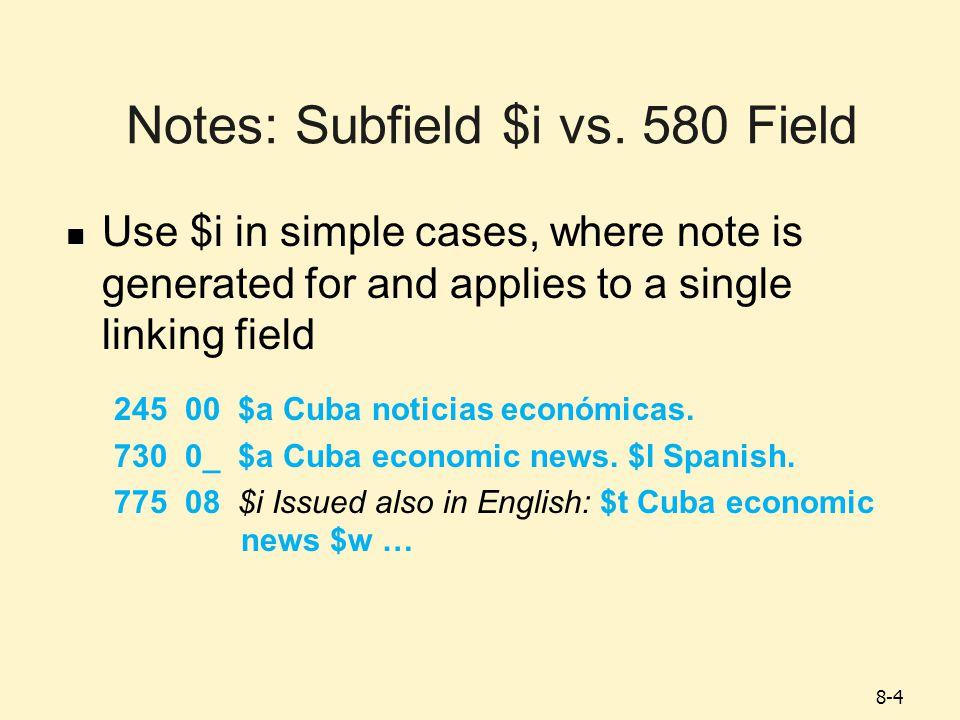 8-5 Notes: Subfield $i vs.