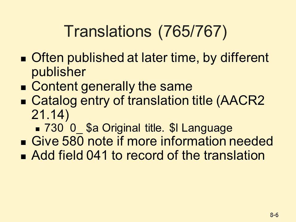 8-17 Microform Reproductions (776/533) Add 533 note for reproduction data Specific material designation, e.g., microfiche.