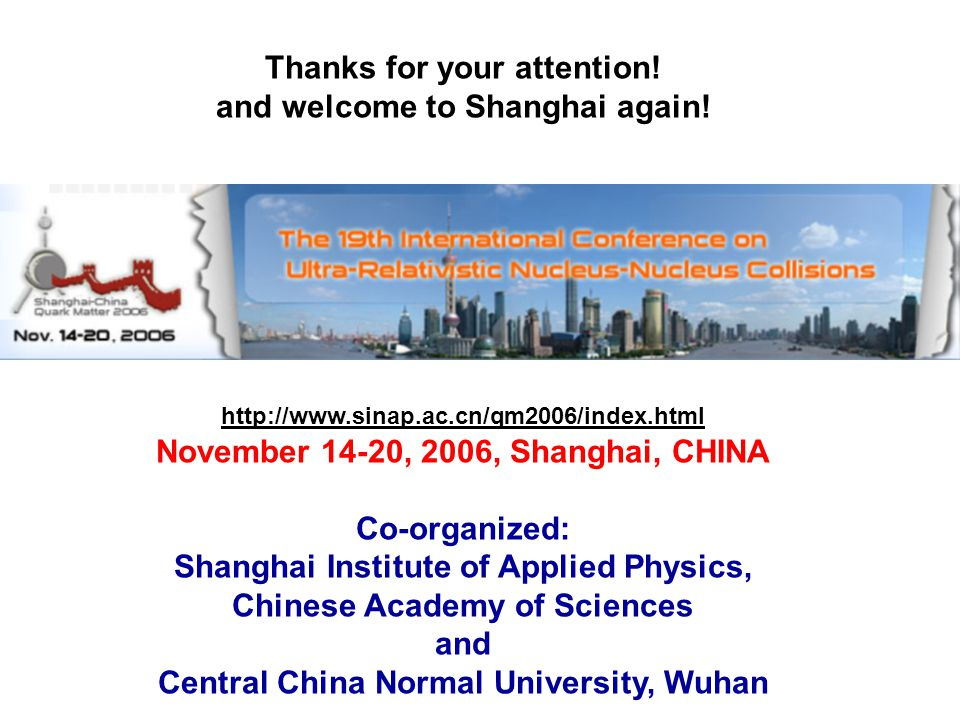 Thanks for your attention. and welcome to Shanghai again.