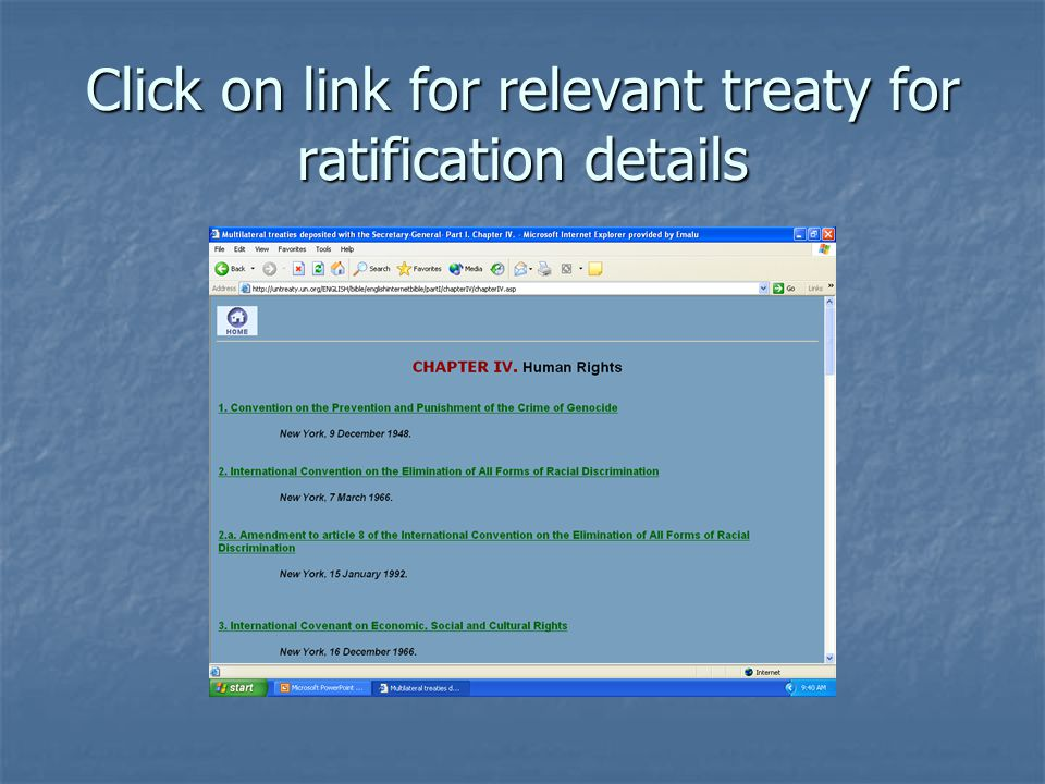 Click on link for relevant treaty for ratification details