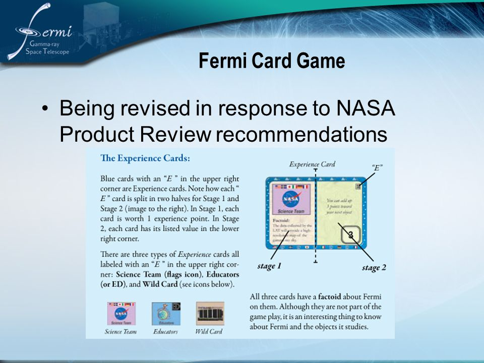 Fermi Card Game Being revised in response to NASA Product Review recommendations