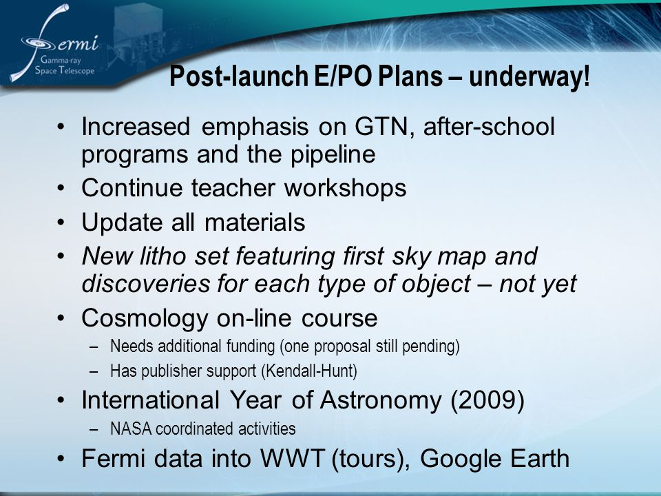 Post-launch E/PO Plans – underway.