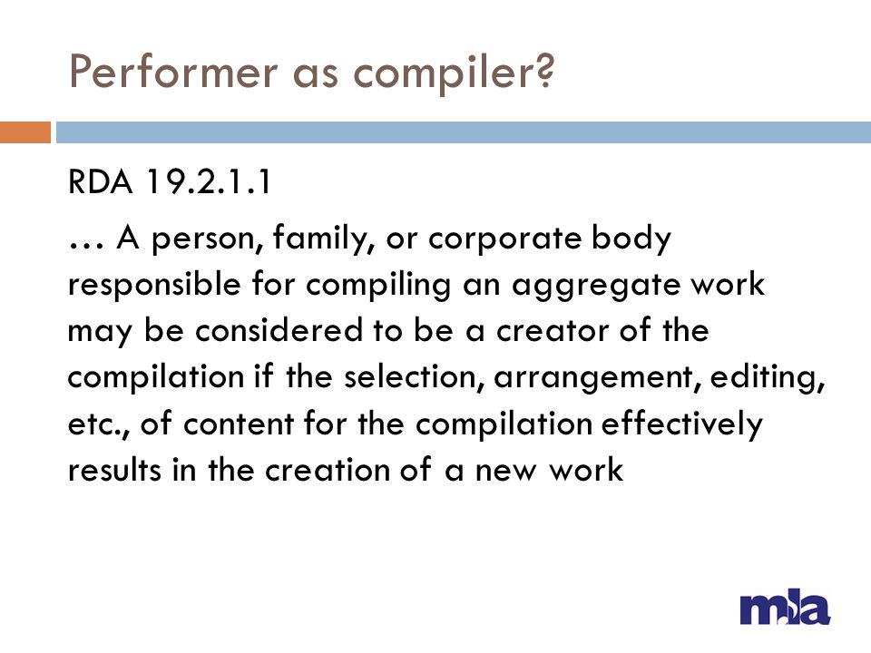 Performer as compiler.