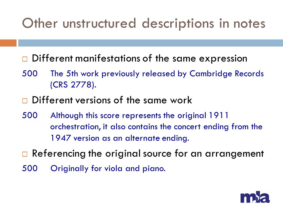 Other unstructured descriptions in notes  Different manifestations of the same expression 500 The 5th work previously released by Cambridge Records (CRS 2778).