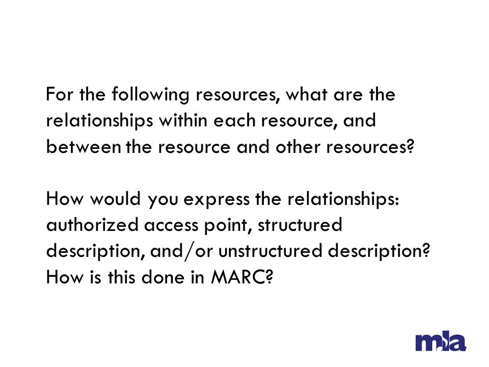 For the following resources, what are the relationships within each resource, and between the resource and other resources.