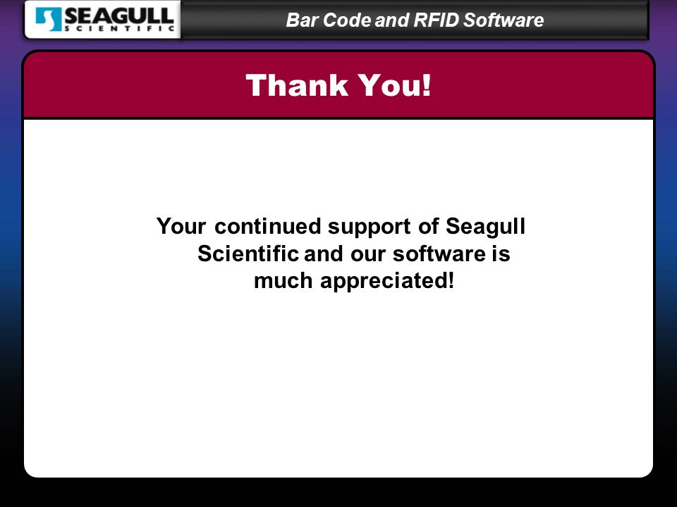 Bar Code and RFID Software Thank You.