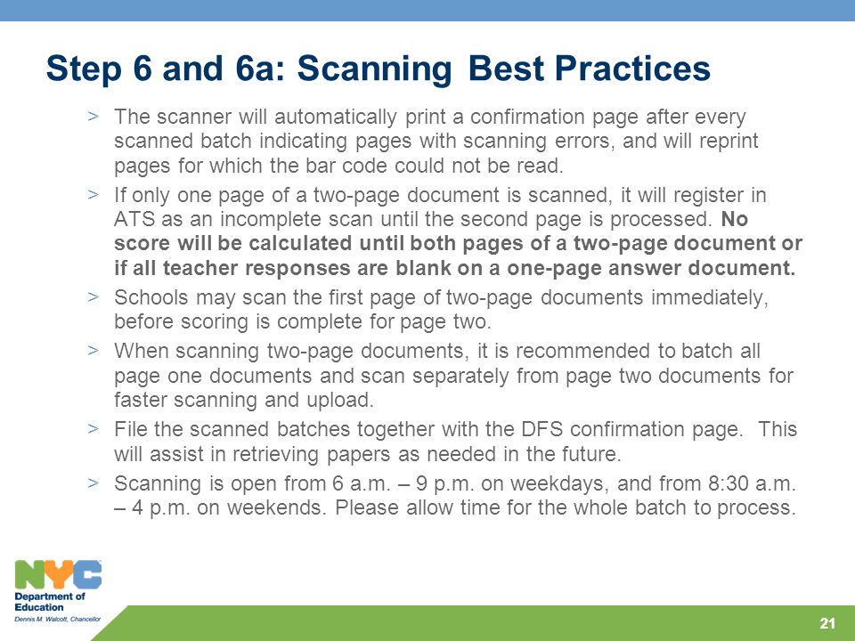 21 Step 6 and 6a: Scanning Best Practices >The scanner will automatically print a confirmation page after every scanned batch indicating pages with sc