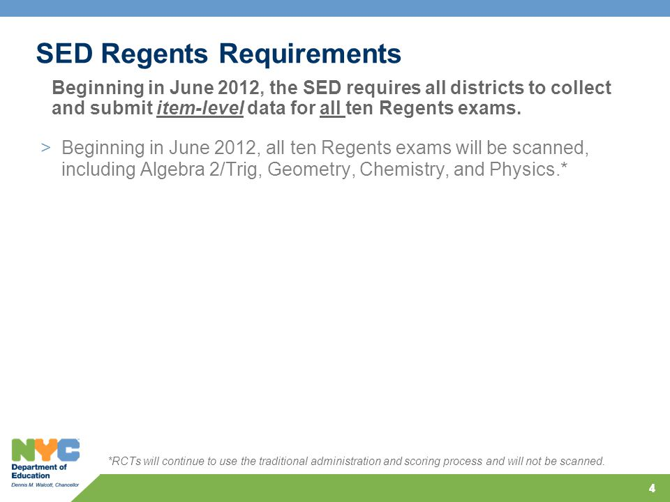 44 SED Regents Requirements Beginning in June 2012, the SED requires all districts to collect and submit item-level data for all ten Regents exams. *R