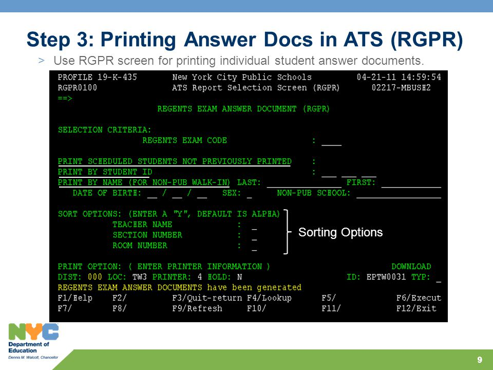 10 Step 3: Printing Answer Docs in ATS (RGRR) >Use RGRR screen for reprinting individual student answer document.