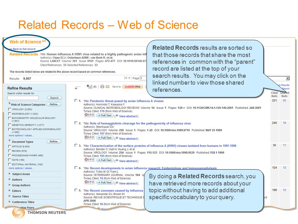 Related Records – Web of Science By doing a Related Records search, you have retrieved more records about your topic without having to add additional specific vocabulary to your query.