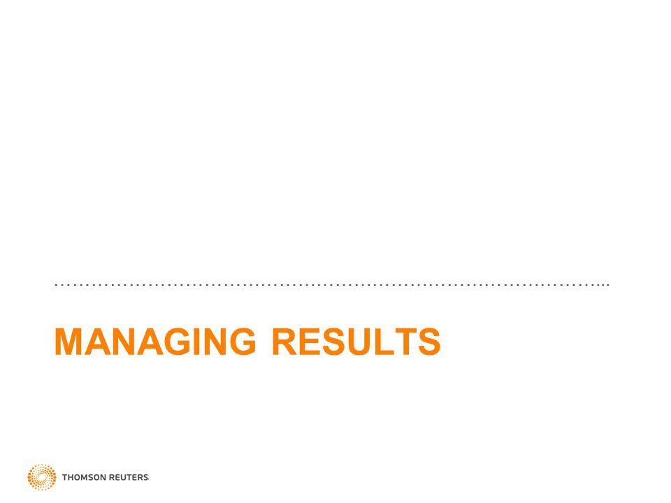 MANAGING RESULTS ……………………………………………………………………………...