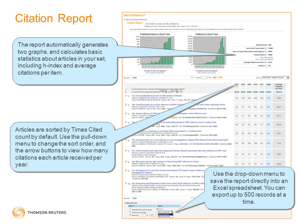 Citation Report The report automatically generates two graphs, and calculates basic statistics about articles in your set, including h-index and avera