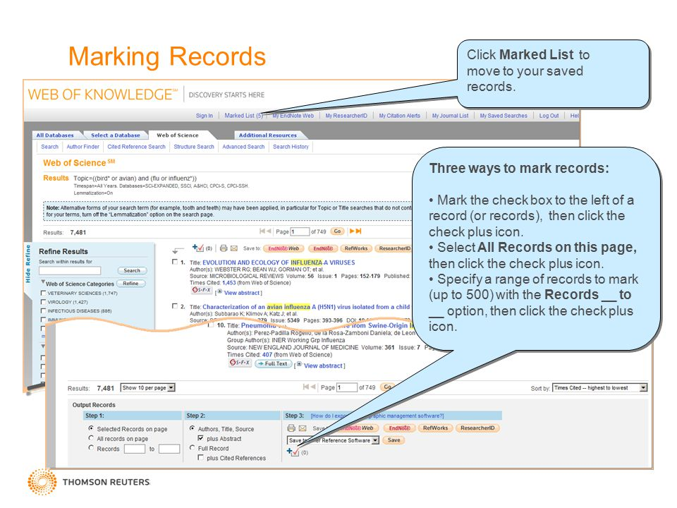 Marking Records Click Marked List to move to your saved records. Click Marked List to move to your saved records. Three ways to mark records: Mark the