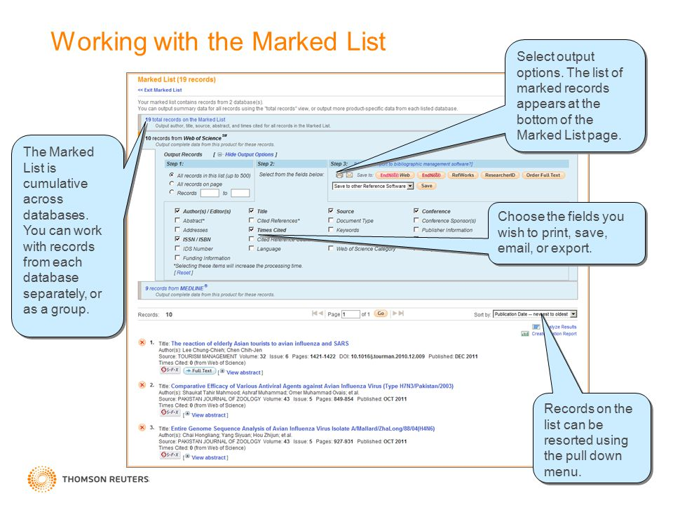 Working with the Marked List Choose the fields you wish to print, save, email, or export. Select output options. The list of marked records appears at