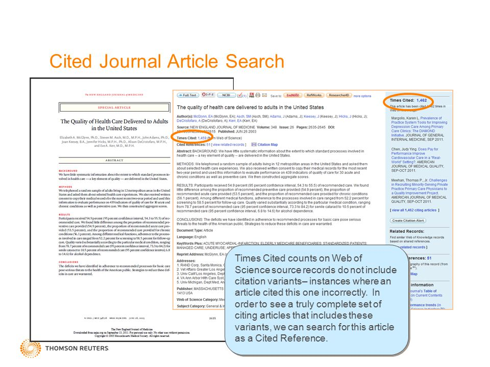 Cited Journal Article Search Times Cited counts on Web of Science source records do not include citation variants– instances where an article cited th