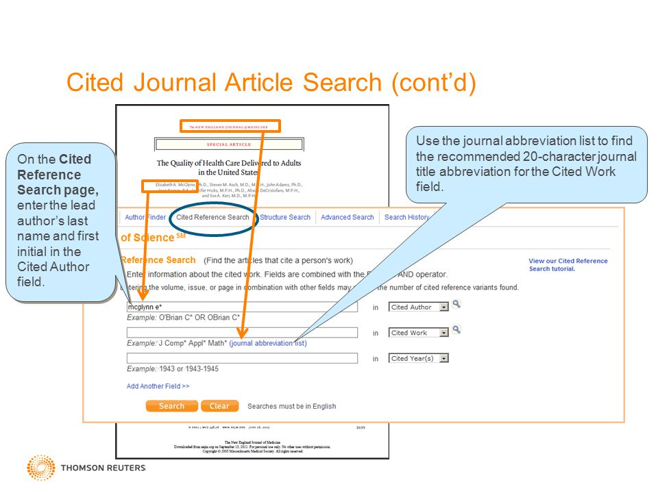 Cited Journal Article Search (cont'd) Use the journal abbreviation list to find the recommended 20-character journal title abbreviation for the Cited Work field.