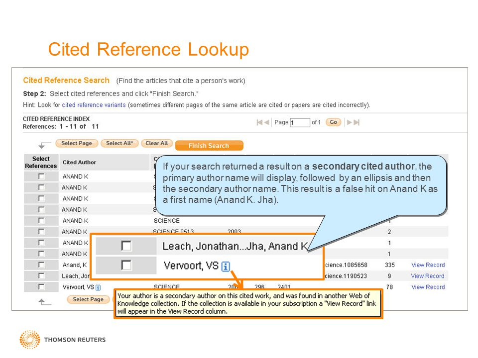 Cited Reference Lookup If your search returned a result on a secondary cited author, the primary author name will display, followed by an ellipsis and then the secondary author name.