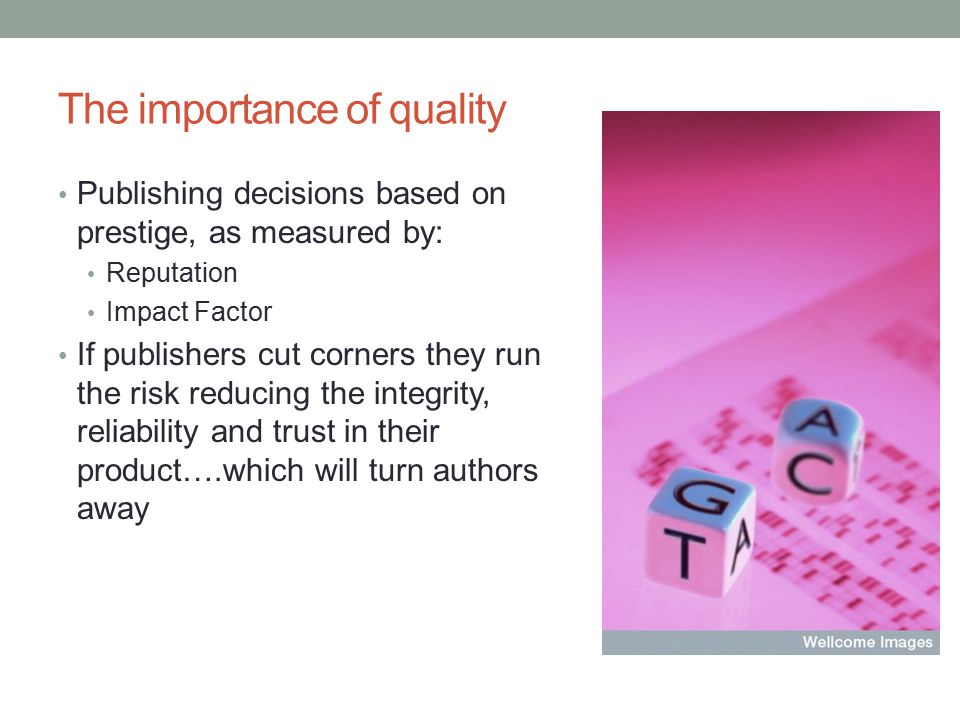 OA and the challenge of QA QA is a challenge for all journals, regardless of access model Danger of predatory OA publishers will seek to exploit the author-pays model of open-access for their own profit Beall's list of predatory publishers available at: http://metadata.posterous.com/83235355 http://metadata.posterous.com/83235355 Poynder also highlights a number of publishers who have published work of questionable quality J of Earth Science and Climatic Change global warming is the consequence of an infection on the European continent [ But QA issues apply to TA as well….