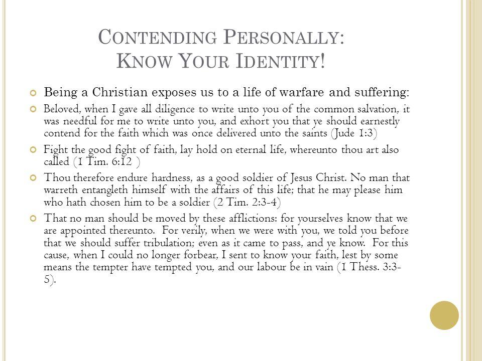 C ONTENDING P ERSONALLY : D EFENSIVE A RMOR The Helmet of Salvation (Eph.