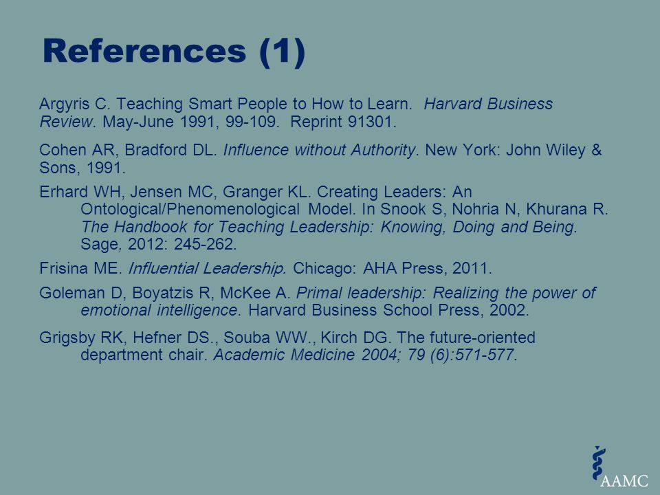 References (1) Argyris C. Teaching Smart People to How to Learn.