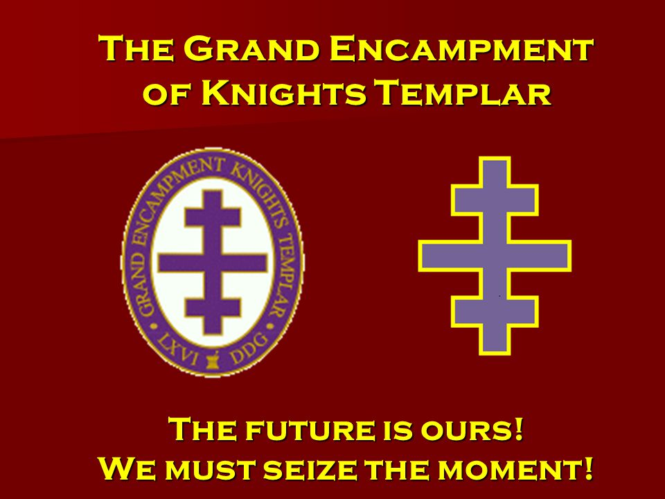 Templar Law What not to do as Grand Commander