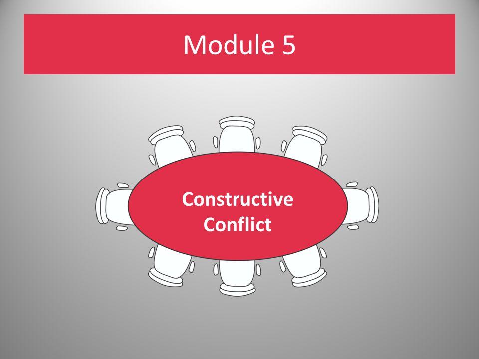 Module 5 Constructive Conflict