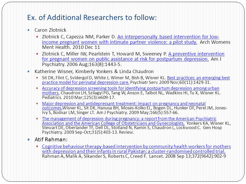 Ex. of Additional Researchers to follow: Caron Zlotnick Zlotnick C, Capezza NM, Parker D.