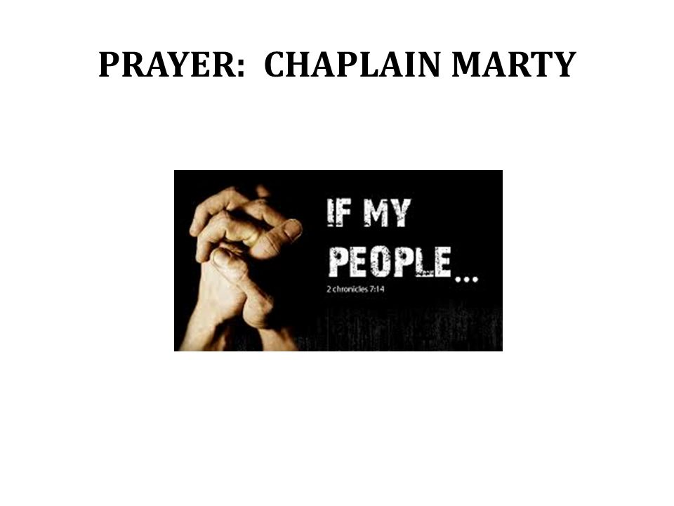 PRAYER: CHAPLAIN MARTY