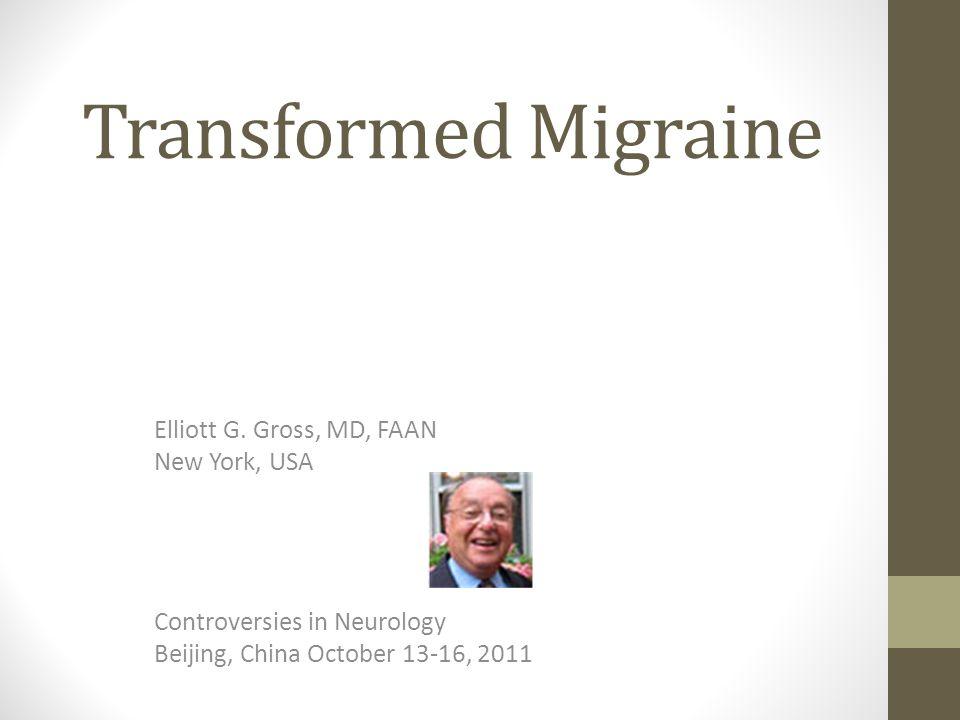 Transformed Migraine Elliott G.