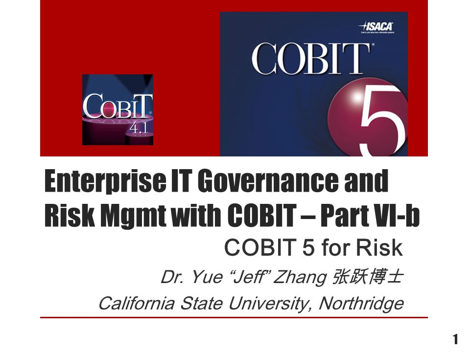 Brief description of selected contents (cont) PP 59-63, Risk scenarios PP 195-204, Core COBIT 5 risk mgmt.