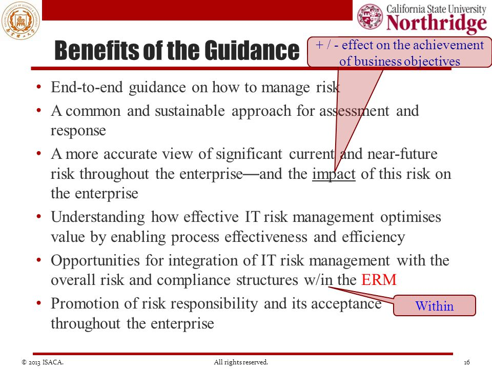 Benefits of the Guidance End-to-end guidance on how to manage risk A common and sustainable approach for assessment and response A more accurate view