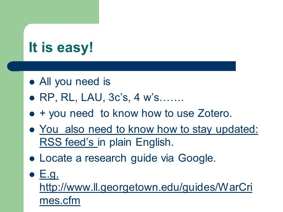 It is easy. All you need is RP, RL, LAU, 3c's, 4 w's…….